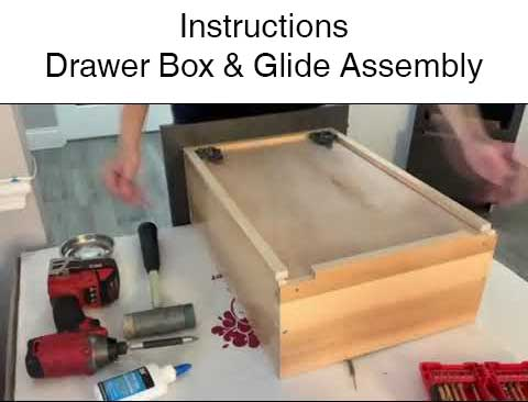 Drawer Assembly Instructions